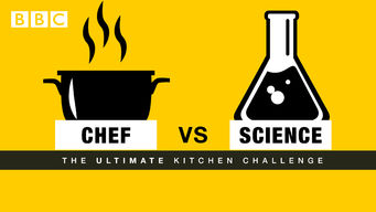 Chef vs Science: The Ultimate Kitchen Challenge (2016)