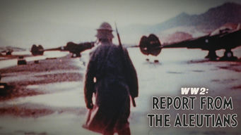 WWII: Report from the Aleutians (1943)