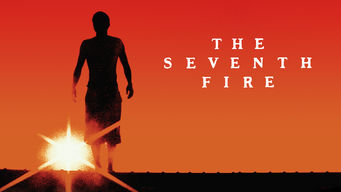 The Seventh Fire (2016)