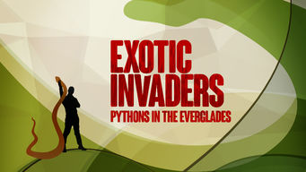 Exotic Invaders: Pythons of the Everglades (2015)