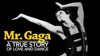 Mr. Gaga: A True Story of Love and Dance (2015)
