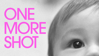 One More Shot (2017)