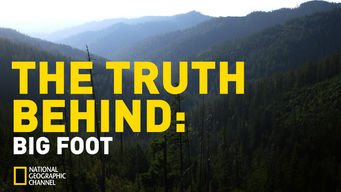 The Truth Behind: Bigfoot (2009)