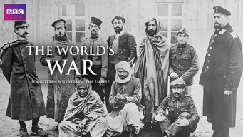The World's War: Forgotten Soldiers of the Empire (2014)