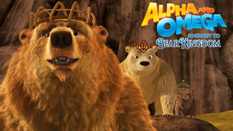 Alpha & Omega: Journey to Bear Kingdom (2016)
