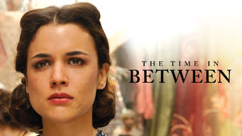The Time In Between (2013)