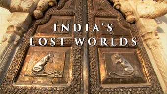 India's Lost Worlds (2015)
