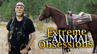 Extreme Animal Obsessions (2013)
